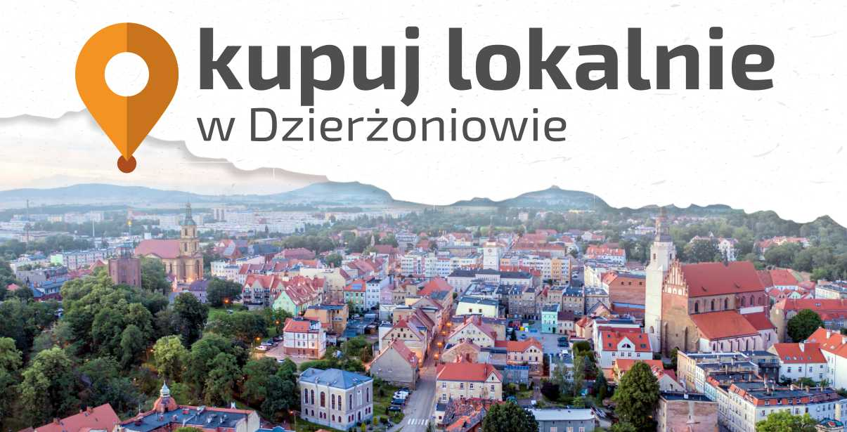 A bird's eye view of the city of Dzierżoniów, at the top there is an inscription: Buy locally in Dzierżoniów